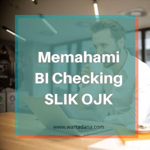 APA ITU BI CHECKING SLIK OJK (Ilmu Evergreen!)