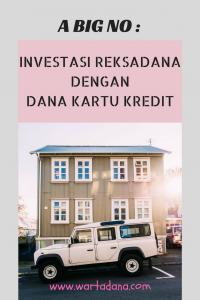 Jangan Investasi Reksadana dengan Dana Kartu Kredit