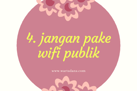 jangan pake wifi publik