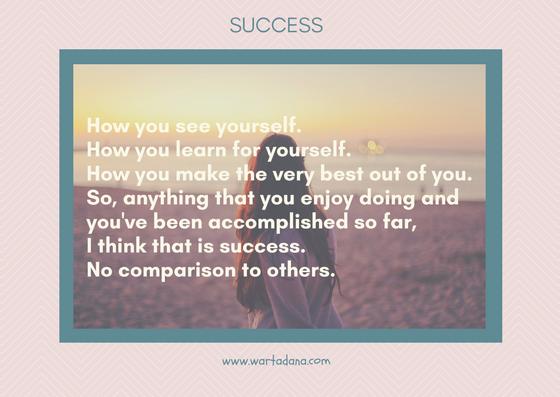 Defenisi Sukses Menurut Kamu Apa?