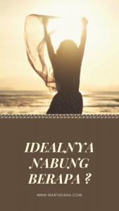 IDEALNYA NABUNG BERAPA