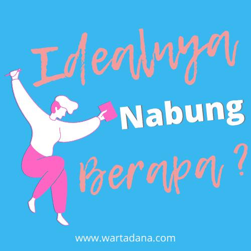 IDEALNYA GUA NABUNG BERAPA? – Sebuah Refleksi Pikiran