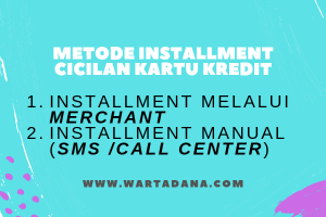 metode installment kartu kredit