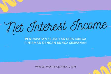 net interest income atau pendapatan bunga bersih