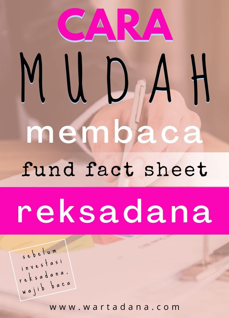 cara mudah membaca fund fact sheet reksadana