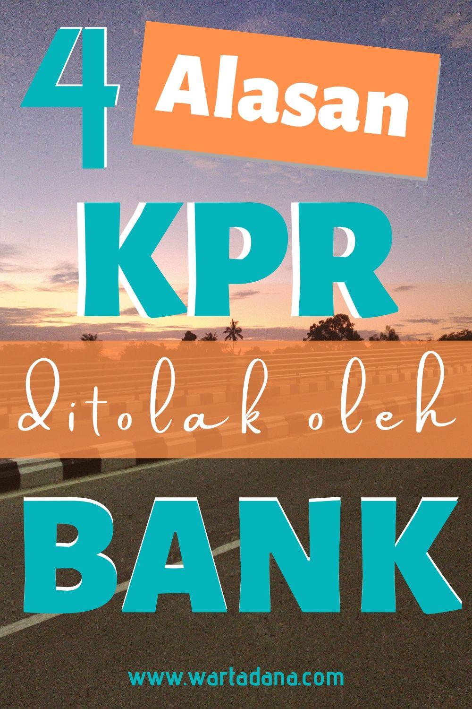 alasan KPR ditolak Bank