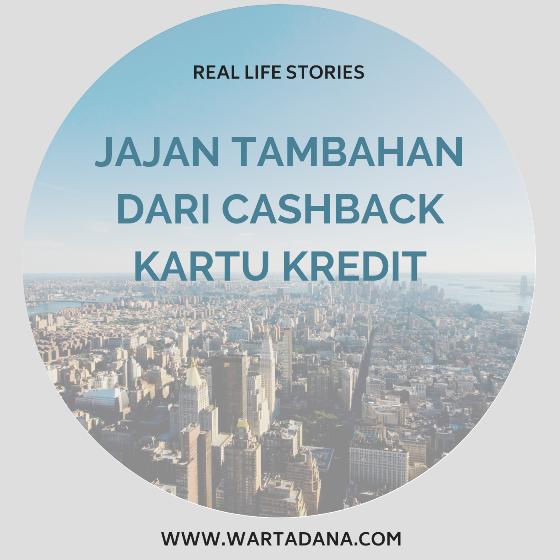 CASHBACK KARTU KREDIT – JAJAN TAMBAHAN