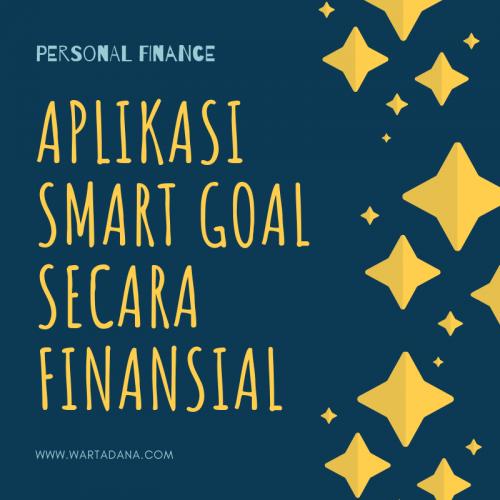 5 LANGKAH APLIKASI SMART GOAL FINANSIAL