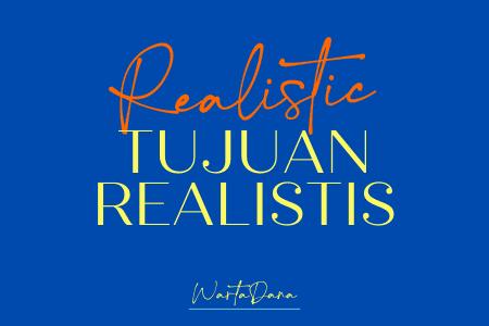 TUJUAN FINANSIAL REALISTIS