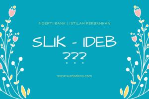 apa itu SLIK IDeb
