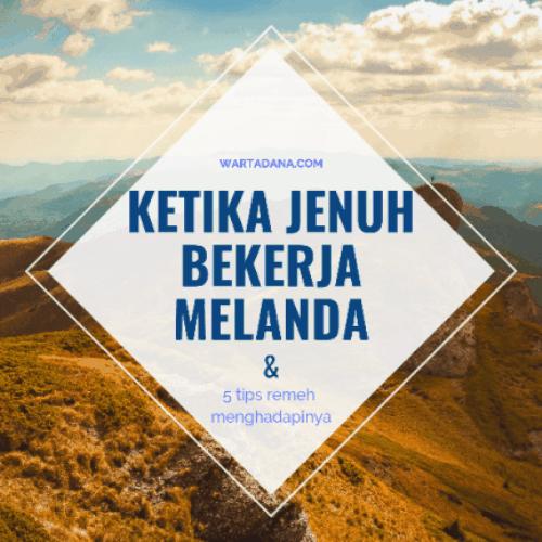 5 TIPS KETIKA JENUH BEKERJA MELANDA (Resign Bukan Solusi)