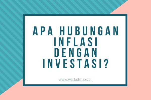 apa kaitan investasi dengan inflasi