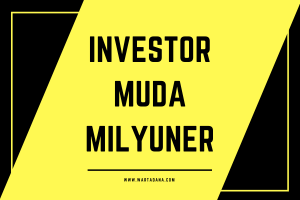 INVESTOR MUDA MILYUNER