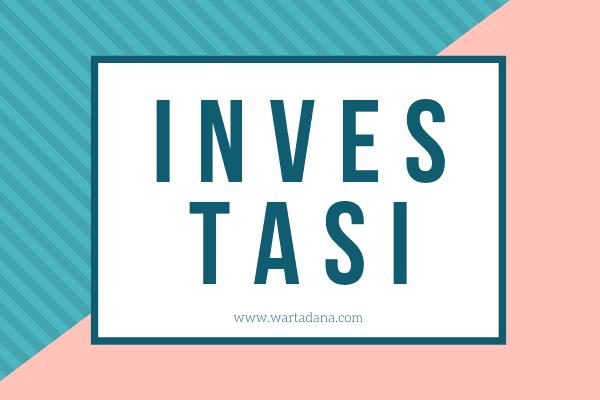 memahami pengertian investasi