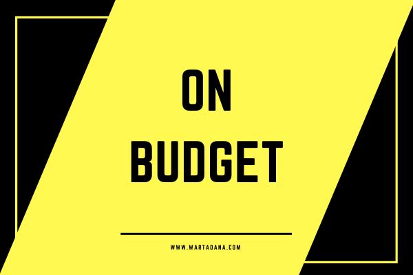 hidupmu sudah on budget