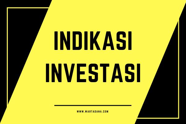 memahami indikasi investasi