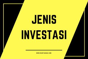 memahami jenis investasi