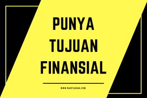 punya tujuan finansial