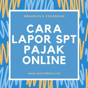 CARA LAPOR SPT PAJAK ONLINE - MUDAH & MODAL HP DOANK