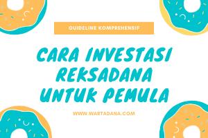 Guideline investasi reksadana untuk pemula