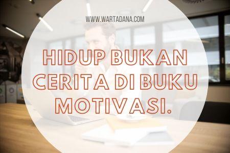 hidup bukan buku motivasi