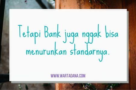 menurunkan standar bank