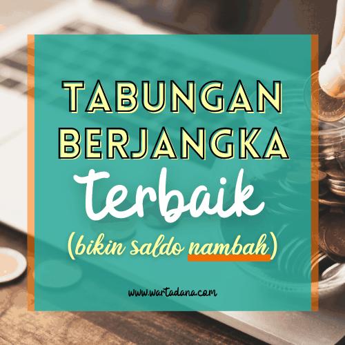 DAFTAR TABUNGAN BERJANGKA TERBAIK (Update 2020)