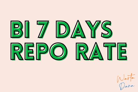 BI 7 days repo rate