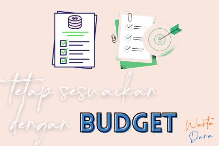 sesuaikan dengan budget