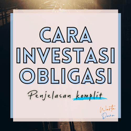 CARA INVESTASI OBLIGASI (1) – Beli Obligasi Ritel Indonesia
