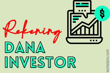 rekening dana investor
