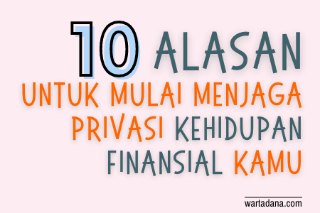 menjaga privasi kehidupan finansial