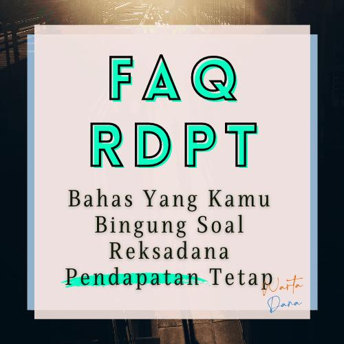 FAQ RDPT – Reksadana Pendapatan Tetap