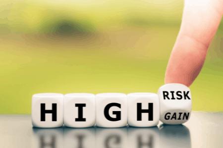 high risk high gain