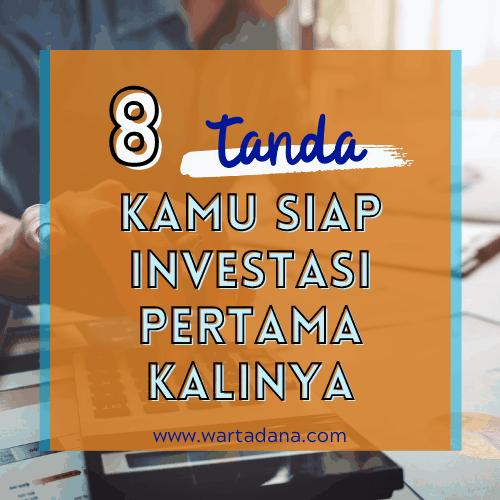 KAPAN MULAI BERINVESTASI? 8 Kriteria Layak Jadi Investor