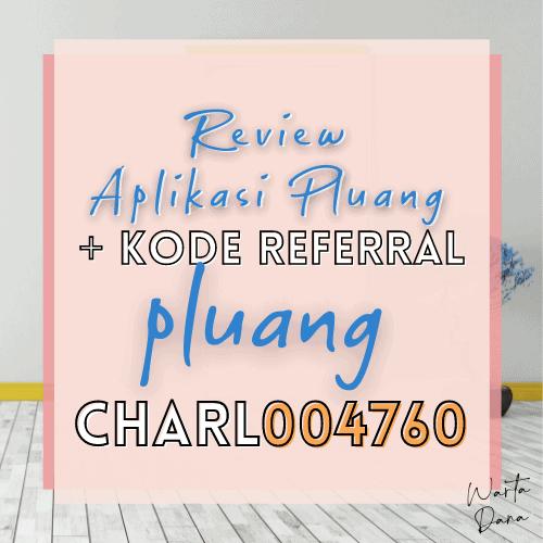 KODE REFERRAL PLUANG = CHAR004760 ✅ + Review Pluang