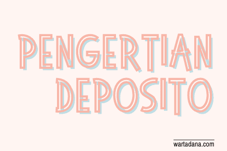 pengertian deposito