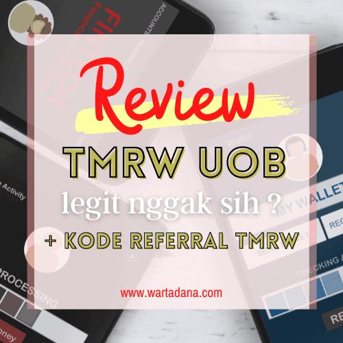 REVIEW TMRW UOB + FAQ (Update 2021)